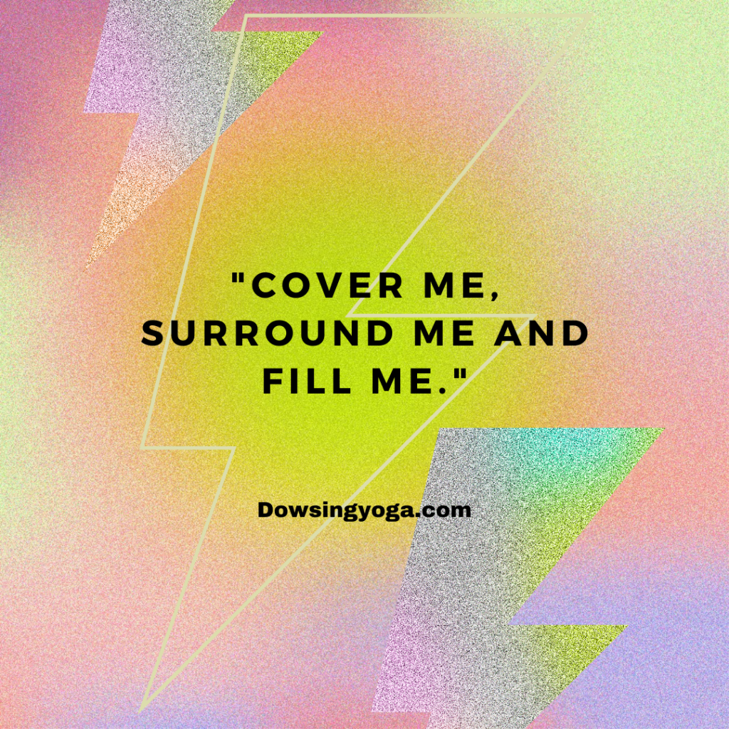 """""""Cover Me, Surround Me and Fill Me"""""""